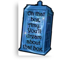 Doctor Who -TARDIS Dream Quote Canvas Print