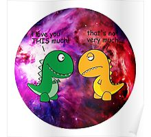 Dinosaur Love Quote Poster