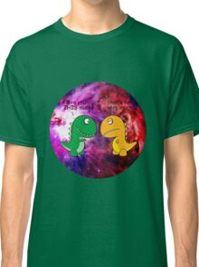 Dinosaur Love Quote Classic T-Shirt