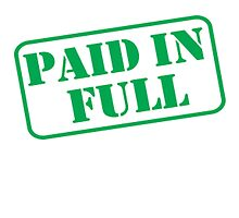 PAID IN FULL by CarCatchers1
