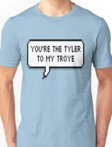 You're The Tyler To My Troye Unisex T-Shirt