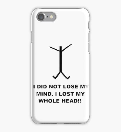 lost my mind iPhone Case/Skin
