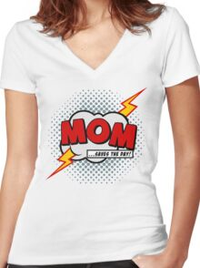 Mum saves the day Women's Fitted V-Neck T-Shirt