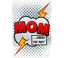 Mum saves the day Poster