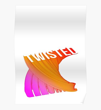 twisted typography Poster