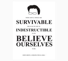 John Green Quote Poster - Awful things are survivable  Kids Clothes