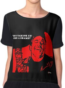 "Negan ""Taking it like a champ"" Chiffon Top"