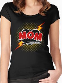 Mom saves the day Women's Fitted Scoop T-Shirt