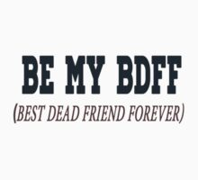 Be my BDFF  by winterfrosted
