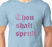 'Thou Shalt Spend' T-shirt (As worn by Ashley Tisdale) Unisex T-Shirt