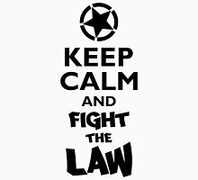 Keep Calm and Fight the Law Unisex T-Shirt