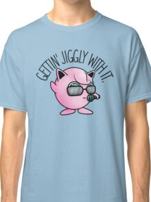 Gettin' Jiggly With It (Version 2) Classic T-Shirt