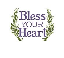 Why, bless your heart Photographic Print