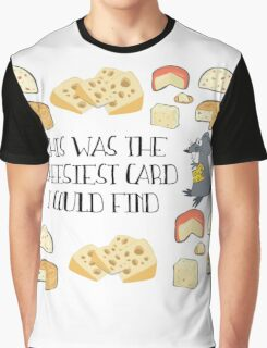 Cheesy Greeting Card - Pun Graphic T-Shirt