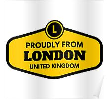 Proudly From London United Kingdom Poster