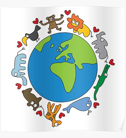 We Love Our Planet! Poster