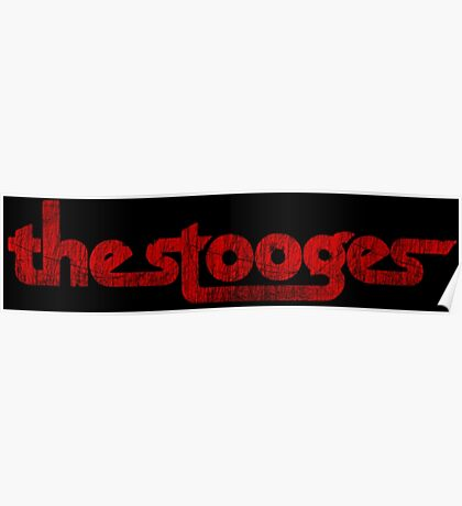 The Stooges (red - distressed) Poster