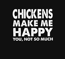funny chicken t-shirt,Chickens make me happy Unisex T-Shirt