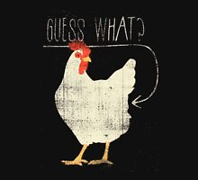 funny chicken t-shirt,Guess what?? Unisex T-Shirt