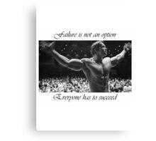 Arnold motivation Canvas Print