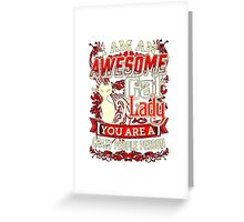 My lucky Cats t-shirt,I am an awesome cat lady Greeting Card