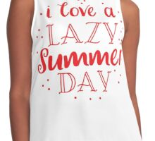 I love a lazy summer day Contrast Tank