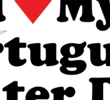 I Heart Love My Portuguese Water Dog Sticker