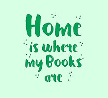 Home is where my books arre by jazzydevil