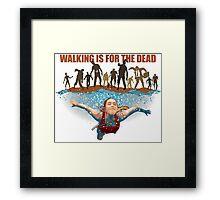 SWIM! Walking Is For The Dead Framed Print