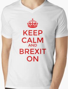 Keep Calm and Brexit On Mens V-Neck T-Shirt