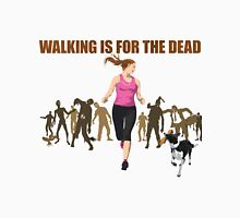 RUN! Walking Is For The Dead Womens Fitted T-Shirt