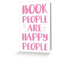 book people are happy people Greeting Card