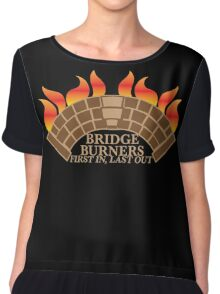 Bridgeburners first in last out with a burning bridge Chiffon Top
