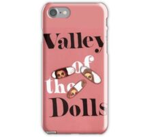 Valley of the Dolls iPhone Case/Skin