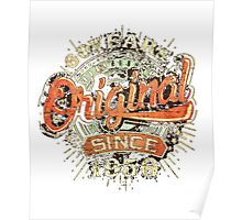 my special T-shirt, 60 Years Original since 1956  Poster