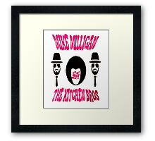 my special T-shirt,Mike Milligan & The Kitchen Brothers Framed Print