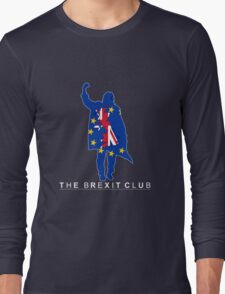 The Brexit Club Long Sleeve T-Shirt