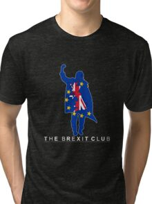 The Brexit Club Tri-blend T-Shirt