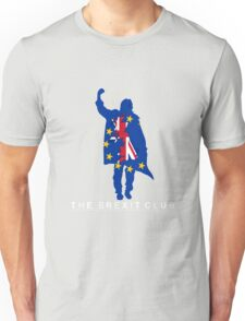 The Brexit Club Unisex T-Shirt