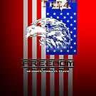 Freedom Is More Than A Word Liberty by xzendor7