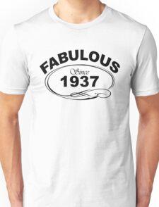 Fabulous Since 1937 Unisex T-Shirt