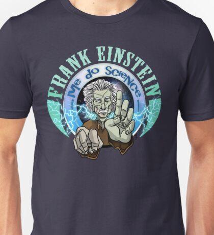 Frank Einstein Unisex T-Shirt