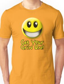 Get Your Grin On Unisex T-Shirt