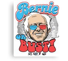 Bernie or Bust 2016 Canvas Print
