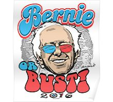 Bernie or Bust 2016 Poster