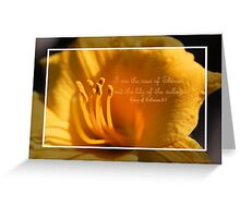 I am the Rose of Sharon and the Lily of the Valley Greeting Card