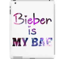 Bieber Is My Bae - Justin Bieber  iPad Case/Skin