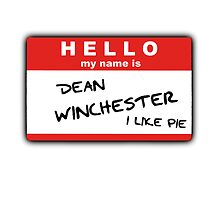 Hello My Name Is - Dean Winchester by sparkyman96