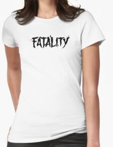 Fatality  Womens Fitted T-Shirt