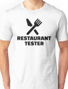 Restaurant tester Unisex T-Shirt